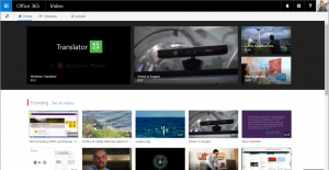The Office 365 Video portal as it looks today.