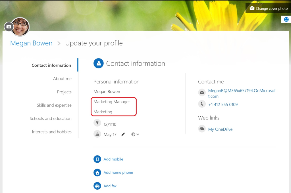In her Office 365 profile, Megan can change her add her own mobile number and change her birthday. But she cannot edit her job title or department.