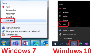 Quit Teams from the taskbar in Windows 7 (Dutch version) and Windows 10, to unfreeze the application