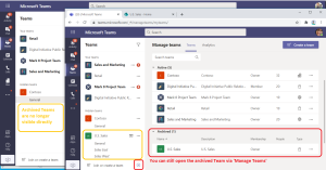 An archived Team is no longer listed in Microsoft Teams, but you can still find it via Manage Teams.